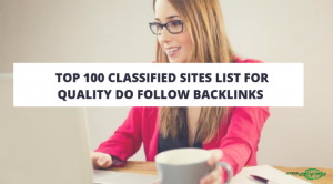 Top 100 Classified Sites list for Quality Do follow Backlinks (Update 2018)