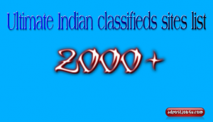 Ultimate Indian classifieds sites list -2000+ [This Month Update]
