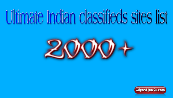 Ultimate Indian classifieds sites list -2000+[This Month Update]