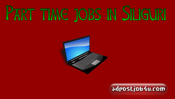 part-time-jobs-in-Siliguri-min