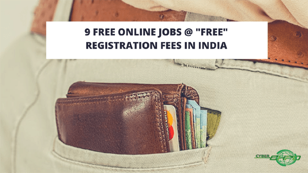 9 FREE Online Jobs (Without Investment) in India For Students genuine Work from home